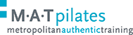 MAT Pilates Metropolitan Authentic Training